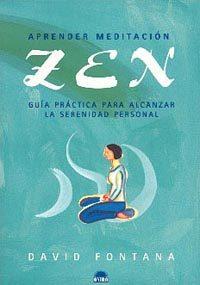 Portada de Aprender Meditacion Zen: Guia Practica Para Alcanzar La Serenidad Personal