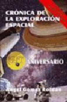 Portada de Cronicas De La Exploracion Espacial (2ª Ed.)