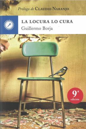 Portada de La Locura Lo Cura (5 Ed.)
