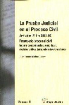 Portada de La Prueba Judicial En El Proceso Civil: Articulos 281 A 386 Lec. Prontuario Procesal Civil (2 Vols.)