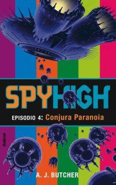 Portada de Conjetura Paranoia: Spy High: Episodio 4