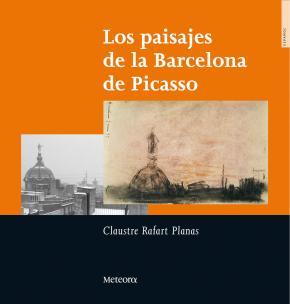 Portada de Los Paisajes De La Barcelona De Picasso