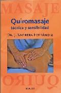 Portada de Quiromasaje: Tecnica Y Sensibilidad (4ª Ed)