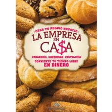 Portada de La Empresa En Casa: Panaderia, Conservas, Pasteleria