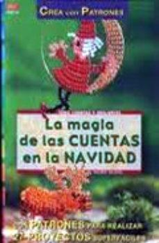 Portada de La Magia De Las Cuentas De Navidad (crea Con Patrones)