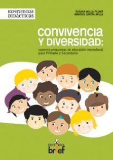 Portada de Convivencia Y Diversidad: Cuarenta Propuestas De Educacion Interc Ultural Para Primaria Y Secundaria