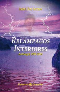 Portada de Relampagos Interiores: Antologia 1984-2010