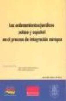 Portada de Los Ordenamientos Juridicos Polaco Y Español En El Proceso De Int Egracion Europea (actas Del Congreso Hispano-polaco. Varsovia, Junio De 2008)