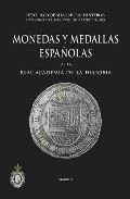 Portada de Monedas Y Medallas Españolas De La Real Academia De La Historia