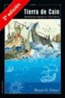 Portada de Tierra De Cain; Balleneros Vascos En Terra Nova (2ª Ed.)