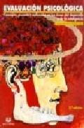 Portada de Evaluacion Psicologica: Teoria Y Practicas  (2ª Ed.)