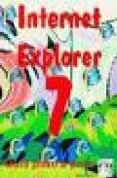 Portada de Internet Explorer 7 : Guia Paso A Paso