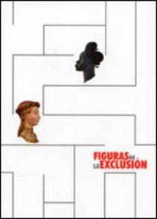 Portada de Figuras De La Exclusion