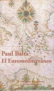 Portada de El Euromediterraneo: Desafios Y Propuestas