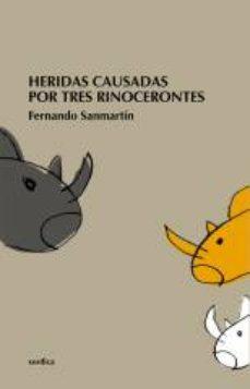 Portada de Heridas Causadas Por Tres Rinocerontes