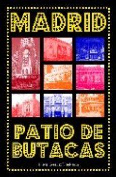 Portada de Madrid, Patio De Butacas