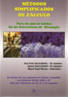 Portada de Metodos Simplificados De Calculo : Estructuras De Hormigon (inclu Ye Cd Con Programas)