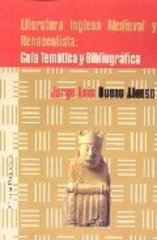 Portada de Literatura Inglesa Medieval Y Renacentista: Guia Tematica Y Bibli Ografica