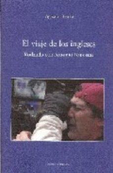 Portada de El Viaje De Los Ingleses: Rodando Con Antonio Banderas