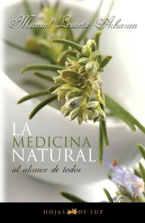 Portada de La Medicina Natural Al Alcance De Todos