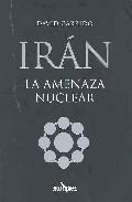 Portada de Iran: La Amenaza Nuclear