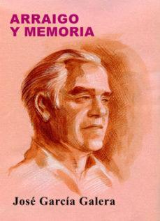 Portada de Arraigo Y Memoria (autobiografia)