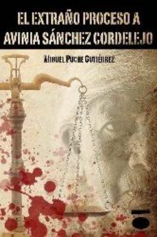 Portada de Extraño Proceso A Avinia Sanchez Cordelejo