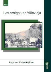 Portada de Los Amigos De Villavieja