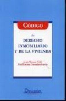 Portada de Codigo De Derecho Inmobiliario Y De La Vivienda