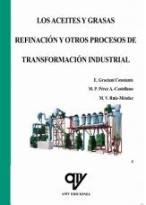 Portada de Los Aceites Y Grasas. Refinacion Y Otros Procesos De Transformaci On Industrial