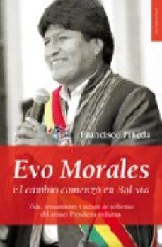 Portada de Evo Morales: El Cambio Comenzo En Bolivia