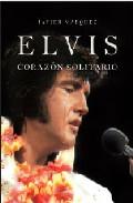 Portada de Elvis: Corazon Solitario