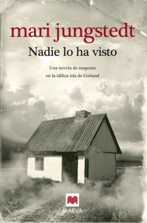 Portada de Nadie Lo Ha Visto (saga Anders Knutas 1)
