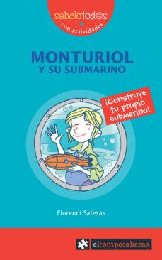 Portada de Monturiol Y Su Submarino