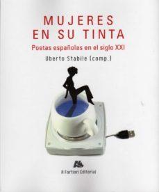 Portada de Mujeres En Su Tinta: Poetas Españolas En El Siglo Xxi