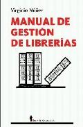 Portada de Manual De Gestion De Librerias