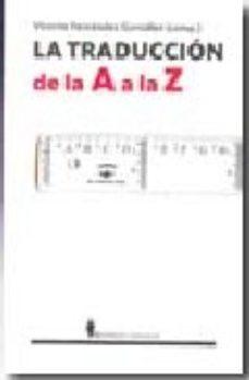Portada de La Traduccion De La A A La Z