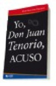 Portada de Yo, Don Juan Tenorio, Acuso