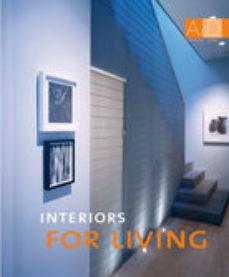 Portada de Interiors For Living (ed. Bilingue Español-ingles)