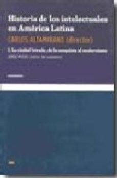 Portada de Historia De Los Intelectuales En America Latina