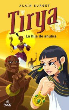 Portada de Tirya, La Hija De Anubis