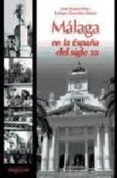 Portada de Malaga En La España Del Siglo Xx