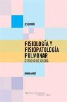 Portada de Fisiologia Y Fisiopatologia Pulmonar