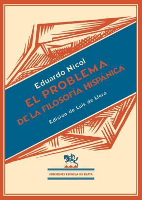 Portada de Los Problemas De La Filosofia Hispanica