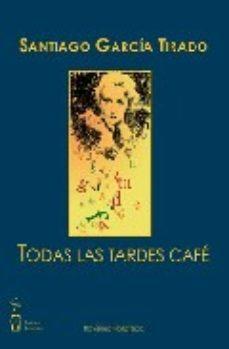 Portada de Todas Las Tardes Cafe