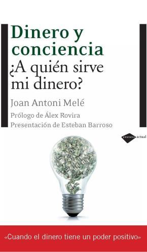 Portada de Dinero Y Conciencia (6ª Ed.)