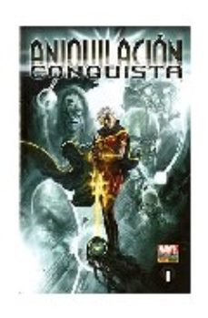 Portada de Aniquilacion: Conquista Nº 1 (contiene Annihilation: Heralds Of G Alactus 1 Y 2 Y Annihilation: Conquest Prologue Usa)