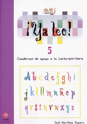 Portada de Ya Leo 5: Cuadernos De Apoyo A La Lecto-escritura
