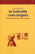 Portada de La Ilustracion Como Categoria: Una Teoria Unificada Sobre Arte Y Conocimiento