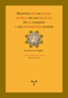 Portada de Relieves De Las Mesas, Acerca De Las Delicias De La Comida Y Los Diferentes Platos